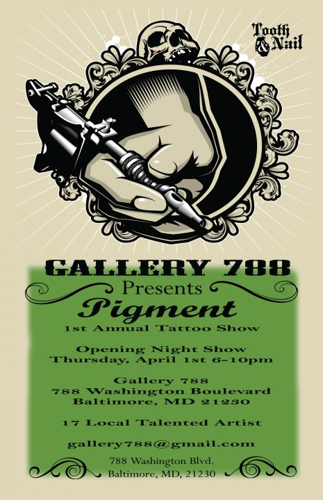 gallery 788 tooth and nail flyer Pigment Opening @ Gallery 788 Tonight