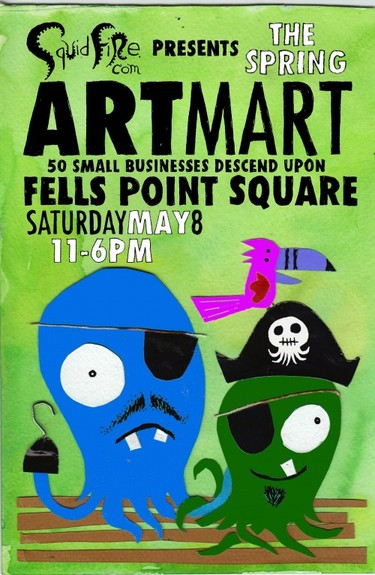 squidfire art mart spring 2010 Squidfires 10th Art Mart @ Fells PointToday