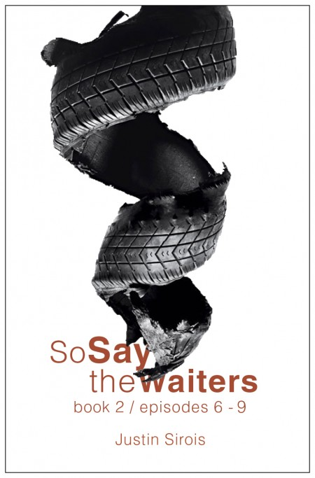 SoSaytheWaiters_Book2_PrintCover_1_JustinSirois_NEW_3