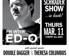 Ed Schrader Show @ Open Space Tonight