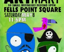 Squidfires 10th Art Mart @ Fells PointToday